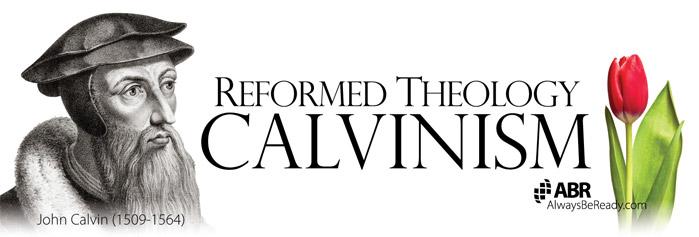 Calvinism John Calvin Apologetics