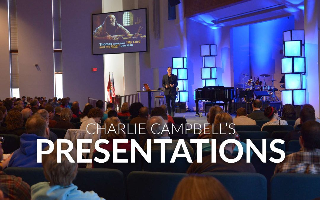 Charlie Campbell's Presentations | Schedule a Teaching Here
