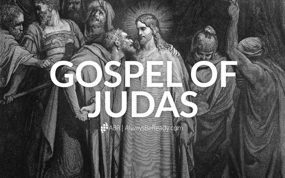 Gospel of Judas | Does it Belong in the New Testament? No.