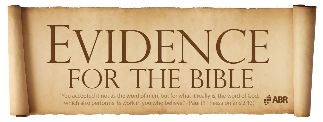 The Bible: Can It Be Trusted? Evidence for the Bible