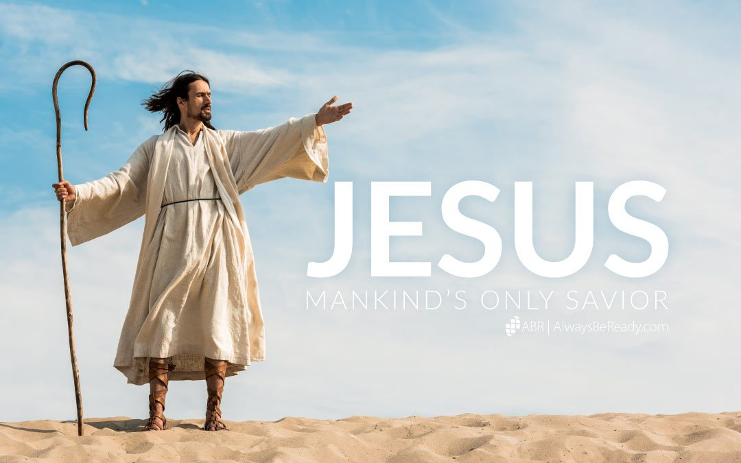 Jesus is the Only Way to Heaven