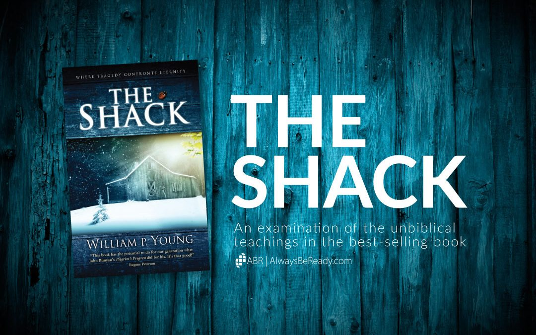 The Shack: Theological Errors in the Book