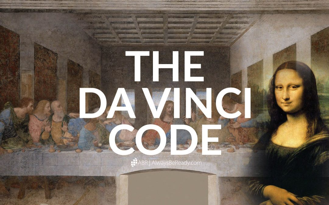 The Da Vinci Code | An Examination and Response to Its Errors